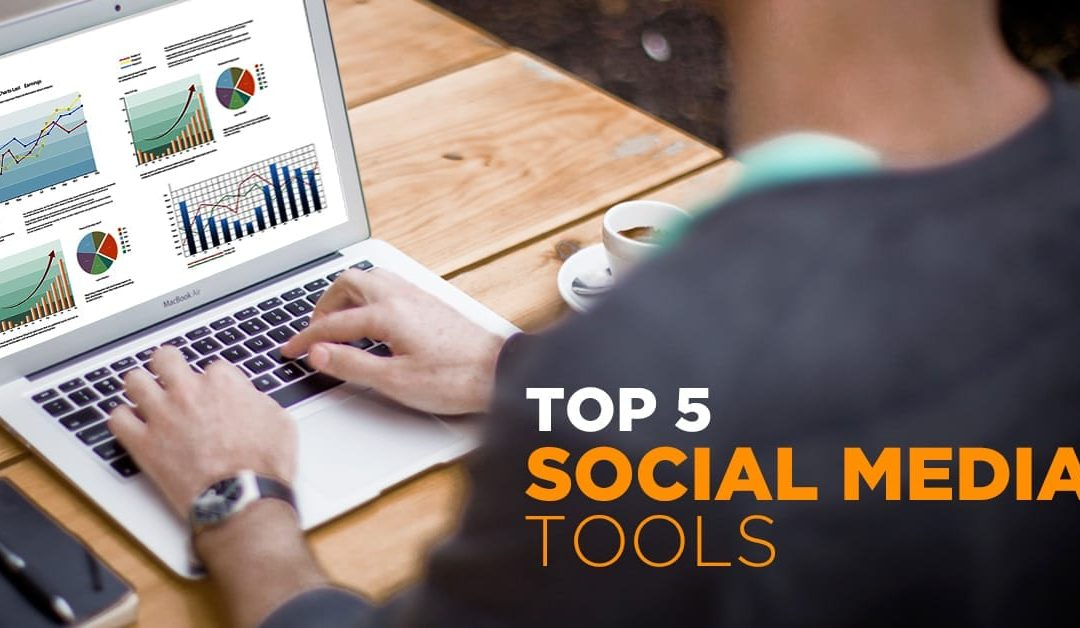 Top 5.Social Media Tools You Should Try