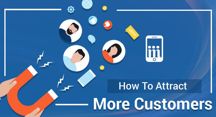 How to attract more customers with your website?