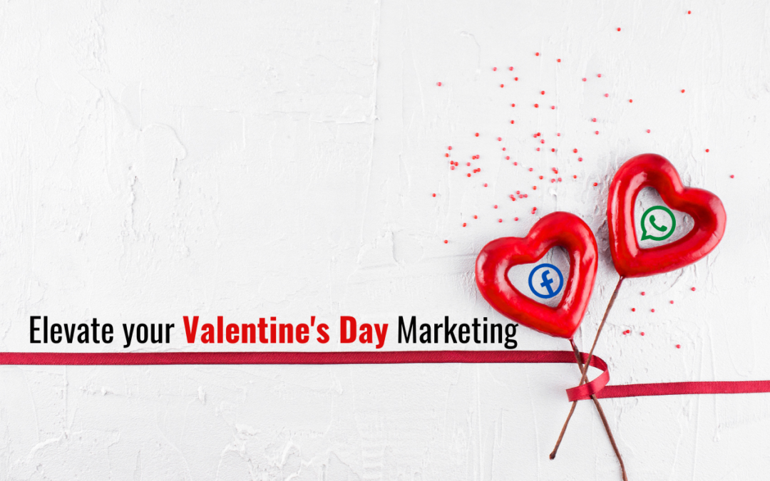 8 marketing strategies for Valentine's Day: win over your customers