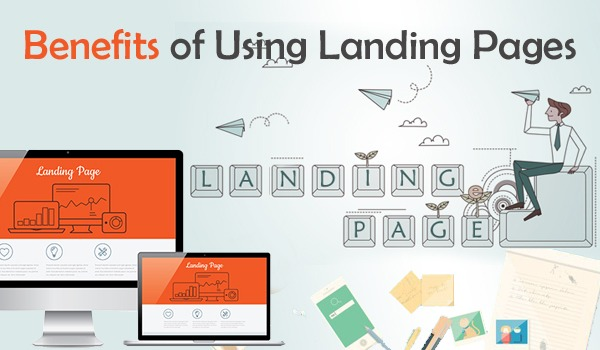 Benefits of working with a landing page