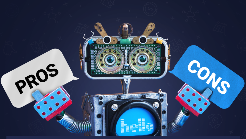 Pros and cons of using chatbots in your strategy